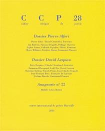 Cahier critique de poésie, n° 28 -