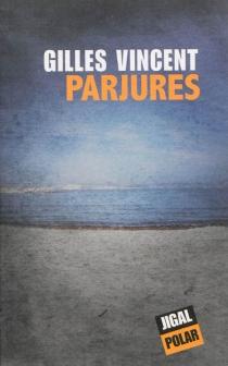 Parjures - GillesVincent