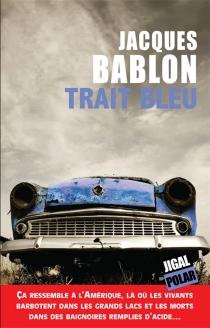 Trait bleu - JacquesBablon
