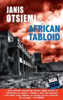 African tabloid - JanisOtsiemi