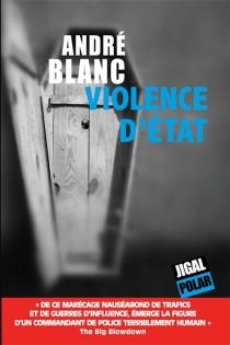 Violence d'Etat - AndréBlanc
