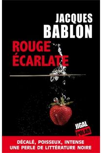 Rouge écarlate - JacquesBablon