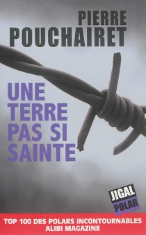 Une terre pas si sainte - PierrePouchairet