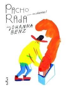 Pacho Rada, la légende ! - JohannaBenz