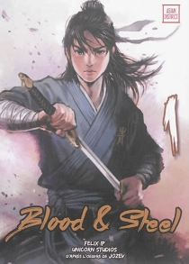 Blood et steel - Felix Ip