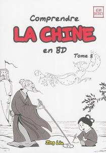 Comprendre la Chine en BD - LiuJing