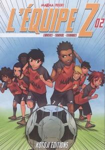 L'équipe Z - AlbertCarreres