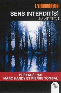 L'embaumeur - JacquesSaussey