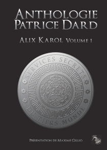 L'anthologie | Volume 1, Alix Karol - PatriceDard