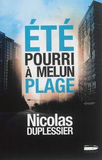 Eté pourri à Melun-Plage - NicolasDuplessier