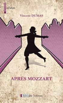 Après Mozzart - VincentDumas