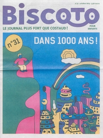 Biscoto : le journal plus fort que costaud !, n° 31 -