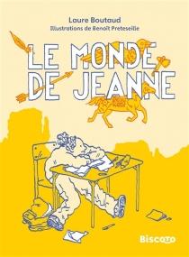 Le monde de Jeanne - LaureBoutaud