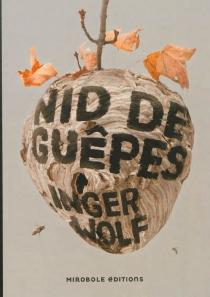 Nid de guêpes - IngerWolf