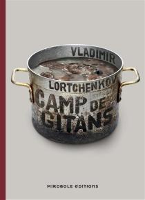 Le camp des gitans - VladimirLortchenkov
