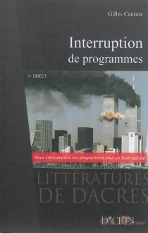 Interruption de programmes - Gilles Cauture