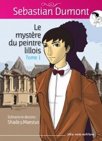 Sebastian Dumont : le mystère du peintre lillois - Shade.s.Maestus