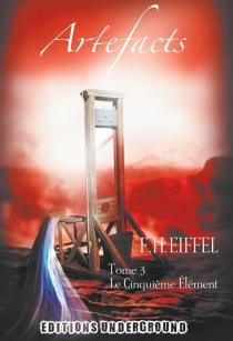 Artefacts - F.H.Eiffel