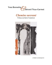 Chemins ouvrant - YvesBonnefoy