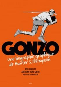 Gonzo : une biographie graphique de Hunter S. Thompson - WillBingley