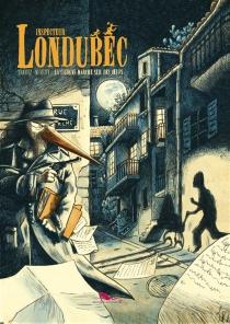 Inspecteur Londubec - StéphaneNicolet
