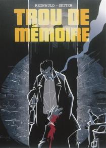 Trou de mémoire - PascalRegnauld