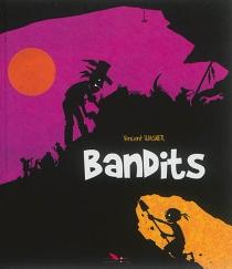 Bandits - VincentWagner