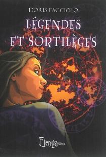 Légendes et sortilèges - DorisFacciolo