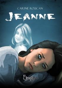 Jeanne ou La psyché assassine - CarineRoucan