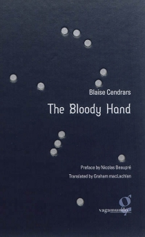 The bloody hand - Blaise Cendrars