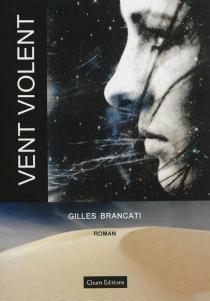 Vent violent - GillesBrancati
