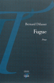Fugue : prose - BernardDilasser