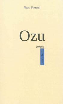 Ozu - MarcPautrel