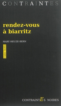 Rendez-vous à Biarritz - MaryHeuze-Bern