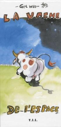 La vache de l'espace - Gelweo