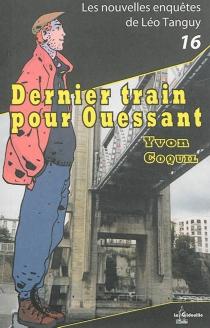 Dernier train pour Ouessant - YvonCoquil