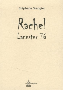 Rachel : Lanester 76 - StéphaneGrangier