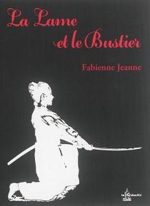 La lame et le bustier - FabienneJeanne
