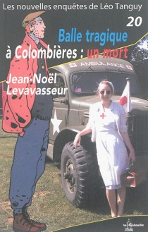 Balle tragique à Colombières : un mort - Jean-NoëlLevasseur