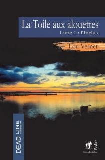 La toile aux alouettes - LouVernet