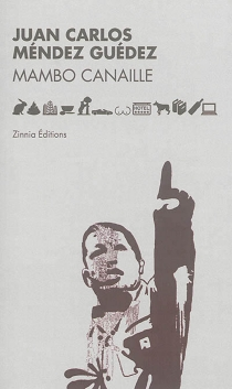 Mambo canaille - Juan CarlosMéndez Guédez