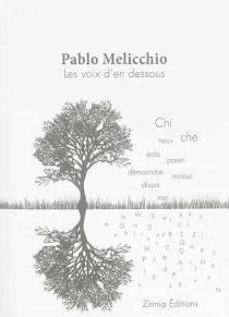 Les voix d'en dessous - PabloMelicchio