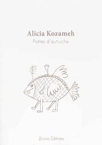 Pattes d'autruche - AliciaKozameh