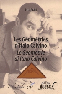 Le geometrie di Italo Calvino| Les géométries d'Italo Calvino - LucaFucini
