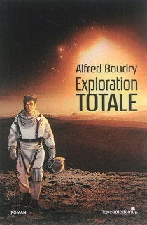 Exploration totale - Alfred Boudry