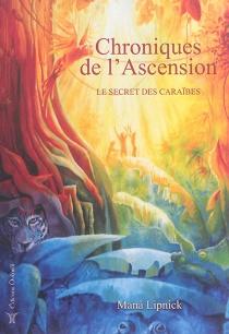 Chroniques de l'ascension - ManàLipnick
