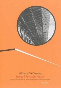 Lettres à Fernando Pessoa - Mario deSa-Carneiro