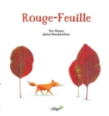Rouge-Feuille - JulietteParachini-Deny, EricWantiez