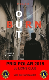 Burn-out : polar - Didier Fossey