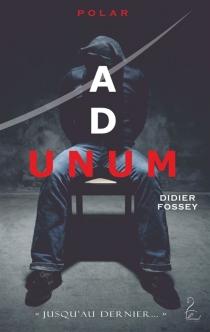 Ad unum - DidierFossey